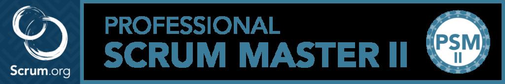 Professional Scrum Master (PSM-II)